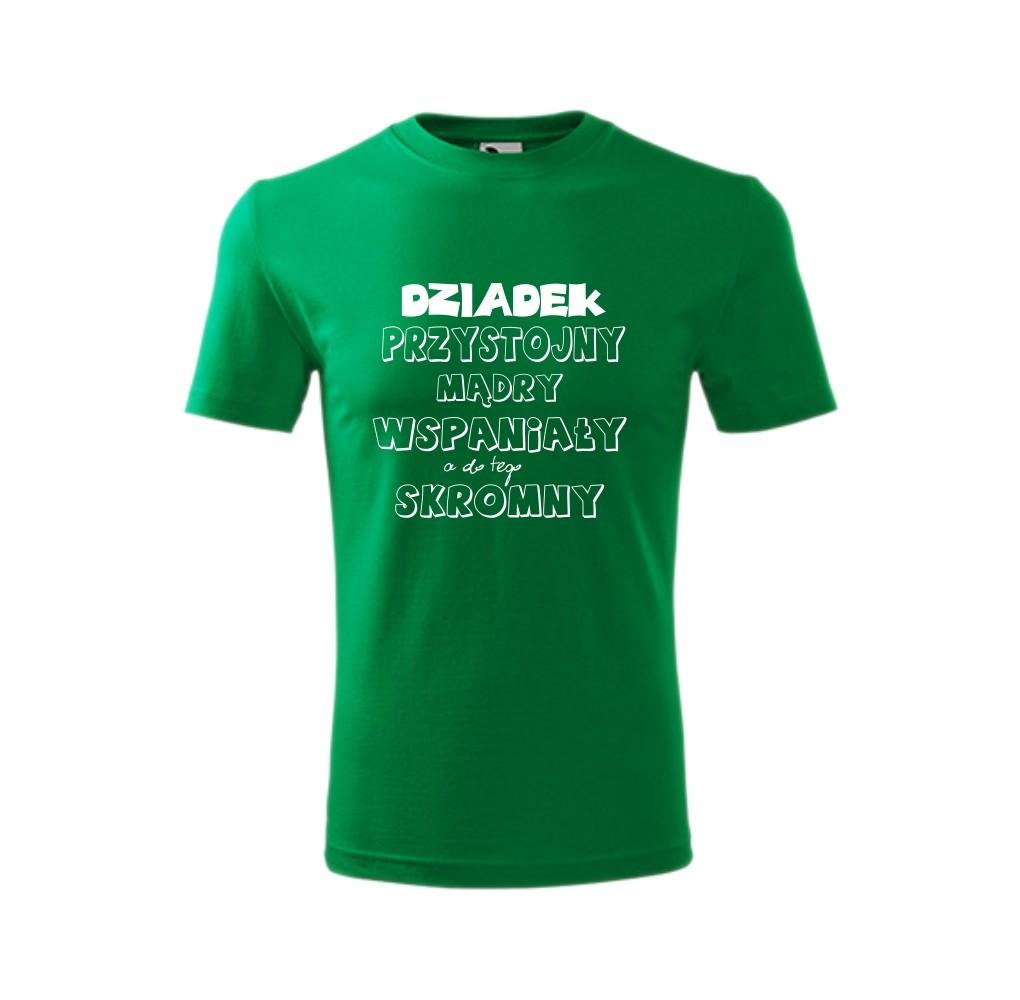 1b29932fe Koszulka męska DZIADEK - PRZYSTOJNY WSPANIAŁY A DO TEGO SKROMNY
