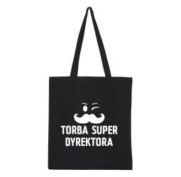 "Torba z nadrukiem ""TORBA SUPER DYREKTORA"""