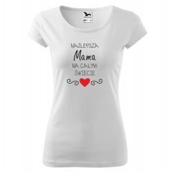 Koszulka damska z nadrukiem NAJLEPSZA MAMA NA ŚWIECIE