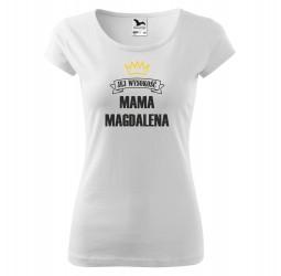 Koszulka damska z nadrukiem JEJ WYSOKOŚĆ MAMA