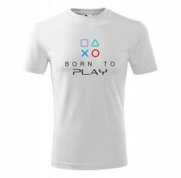 """Koszulka męska z nadrukiem """"BORN TO PLAY"""""""