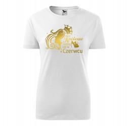 Koszulka damska z nadrukiem KRÓLOWE RODZĄ SIĘ